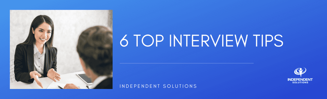6 Top Interview Tips